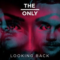 THE ONLY - Looking Back