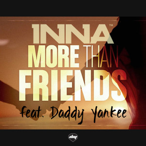 inna feat daddy yankee more than friends
