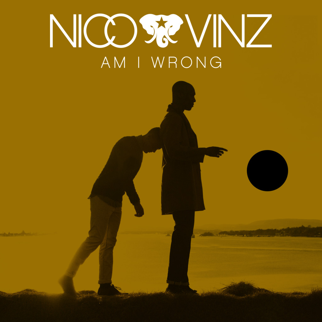 NICO & VINZ \\ Am I Wrong